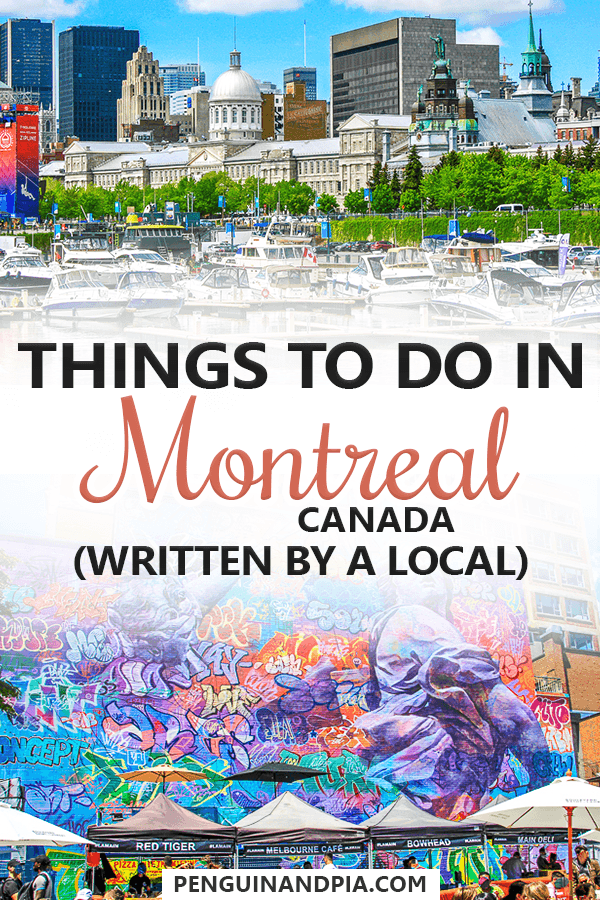 Things to do in Montreal Canada