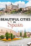 Beautiful cities in Spain