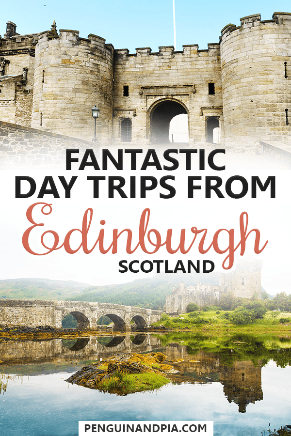 Day trips from Edinburgh Scotland