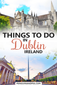 Things to do in Dublin Ireland