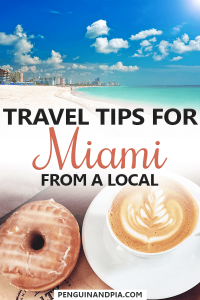 Travel tips for Miami