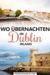 Wo übernachten in Dublin Irland
