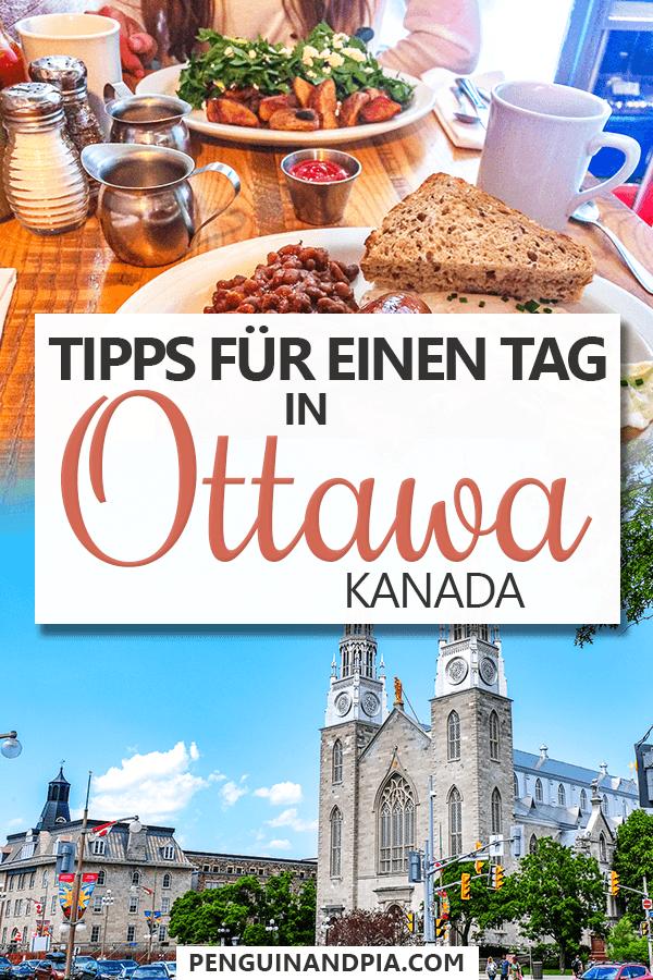 Tipps für einen Tag in Ottawa Kanada