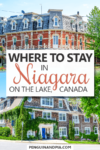 Where to stay in Niagara on the Lake Pin
