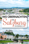 Wo übernachten in Salzburg Pin