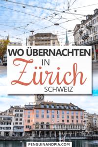 Wo übernachten in Zürich
