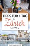 Tipps für einen Tag in Zürich Pin