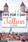 Tips for one day in Tallinn Estonia Pin